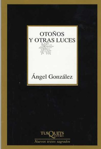 9788483107461: Otonos y otras luces/ Fall and other Lights (Marginales) (Spanish Edition)