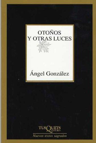 9788483107461: Otoños y otras luces (Nuevos Textos Sagrados)