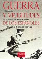 9788483107607: Guerra y vicisitudes de los españoles (Volumen Independiente)