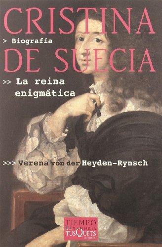Cristina de Suecia. La reina enigmática.: Von Der Heyden-Rynsch,