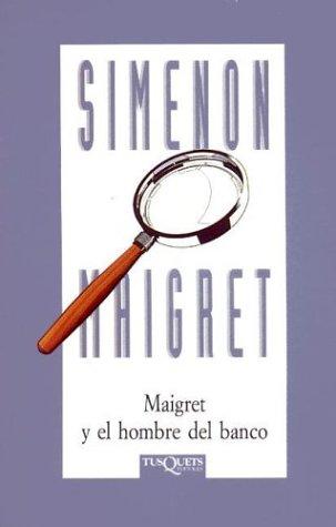 9788483107942: Maigret y El Hombre del Banco (Spanish Edition)