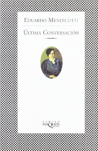9788483108109: Ultima conversacion (Fbula) (Spanish Edition)