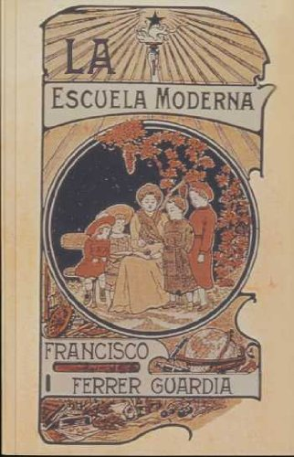 9788483108383: La Escuela Moderna (Spanish Edition)