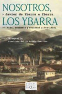 9788483108420: Nosotros, Los Ybarra (Spanish Edition)