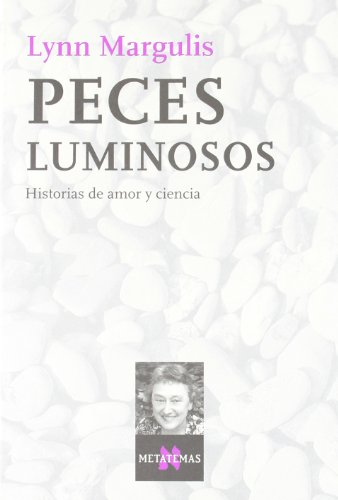 9788483108437: Peces Luminosos (Spanish Edition)