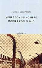 9788483109045: Vivire Con Su Nombre, Morira Con El Mio (Spanish Edition)