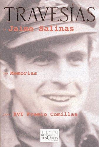 Travesias: Memorias (1925-1955) (Tiempo de Memoria): Jaime Salinas