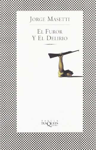 9788483109366: El Furor Y El Delirio/rage And Delirium (Spanish Edition)