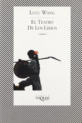 9788483109427: El Teatro de los Lirios (.)