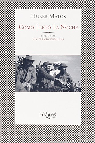 Cómo llegó la noche (FÁBULA) (Spanish Edition): Matos, Huber