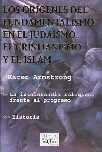 9788483109458: Los Origenes del Fundamentalismo En El Judaismo, El Cristianismo y El Islam (Spanish Edition)