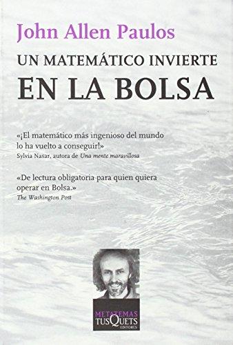 Un matematico invierte en la Bolsa (Spanish Edition) (8483109700) by John Allen Paulos
