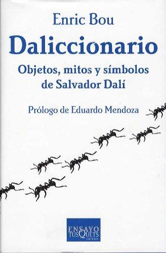 9788483109823: Daliccionario: Objetos, Mitos y Simbolos de Salvador Dali