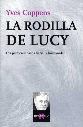 9788483109908: La rodilla de Lucy