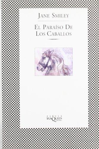 9788483109991: El Paraiso De Los Caballos / Horse Heaven (Spanish Edition)