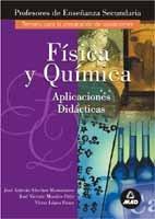 9788483119990: Fisica y quimica - aplicaciones didacticas - profesores de e.s.