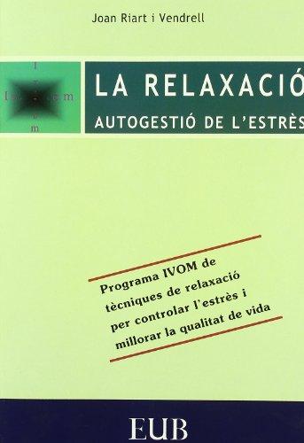 9788483120354: RELAXACIO I GESTIO DE L'ESTRES