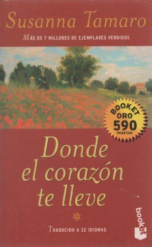 9788483140017: Donde El Corazon TE Lleve