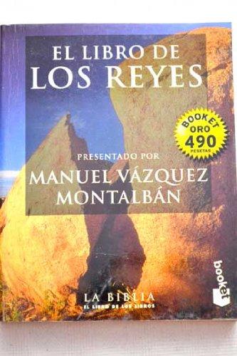EL LIBRO DE LOS REYES: PRESENTADO POR MANUEL