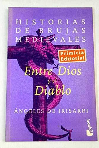 9788483140246: Entre dios y el diablo (booket)