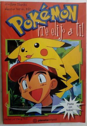 9788483146194: Pokemon. ¡te Elijo A Ti!