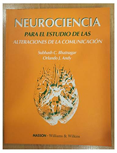 9788483150009: Neurociencia para el estudio de las alteraciones de la comunicacion
