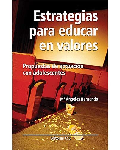 9788483160671: Estrategias Para Educar En Valores