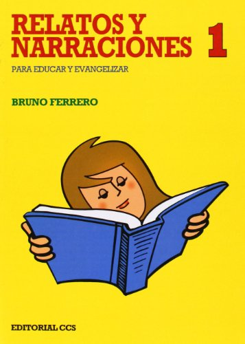 RELATOS Y NARRACIONES 1: Bruno Ferrero