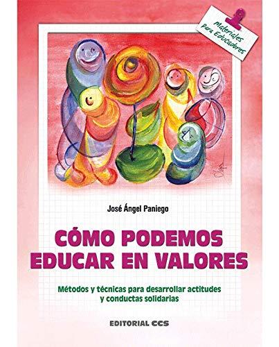 Cómo Podemos Educar En Valores ? 5ª: José Ángel Paniego