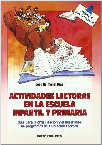 Actividades lectoras en la escuela infantil y: Jose Quintanal Diaz