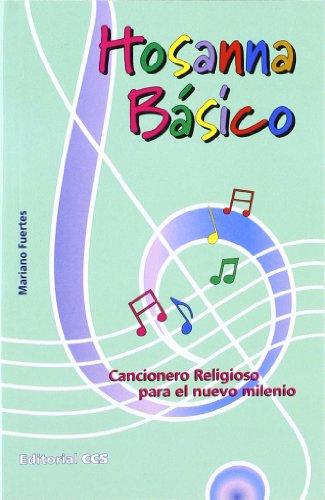 9788483162903: Hosanna básico: Cancionero Religioso para el nuevo milenio (Pentagrama)