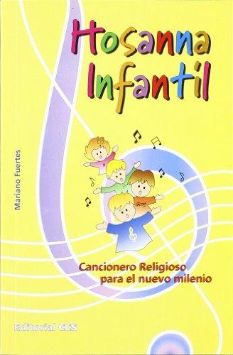 9788483162927: Hosanna infantil: Cancionero religioso para el nuevo milenio (Pentagrama) - 9788483162927
