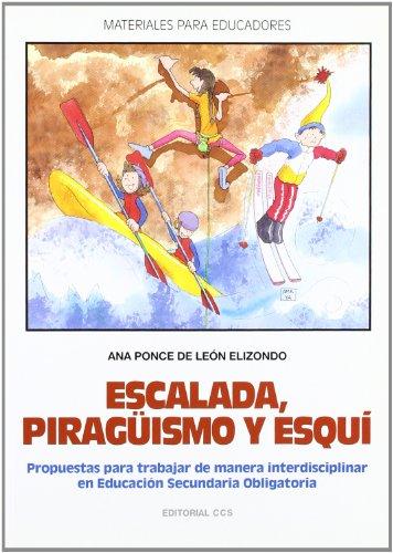 Imagen de archivo de ESCALADA, PIRAGÜISMO Y ESQUÍ a la venta por LM Libros