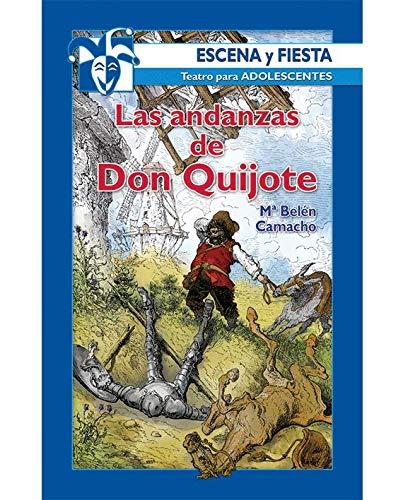 9788483163993: Las Andanzas De Don Quijote (2ª Edición) (Escena y fiesta)