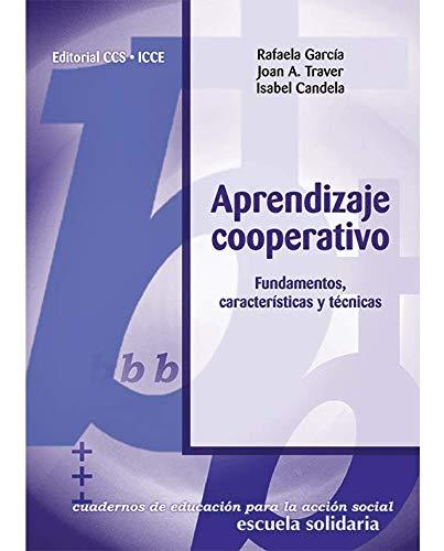 9788483164617: Aprendizaje cooperativo: Fundamentos, características y técnicas (Educación para la acción social)