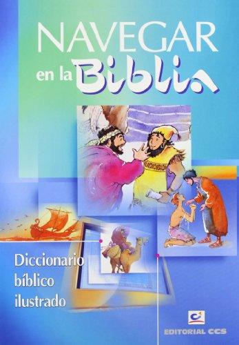 9788483165423: Navegar en la Biblia: Diccionario Bíblico ilustrado (Primera comunión)