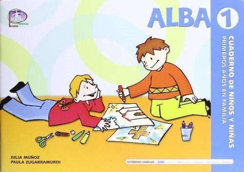 9788483166185: Alba 1. Cuaderno de niños y niñas (primeros años en familia) (Catequesis familiar)