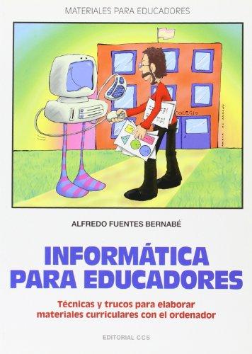 9788483166376: Informatica Para Educadores