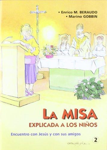 9788483167113: La Misa explicada a los niños
