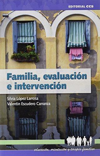Familia, evaluación e intervención (Paperback): Valentin Escudero Carranza, Silvia ...