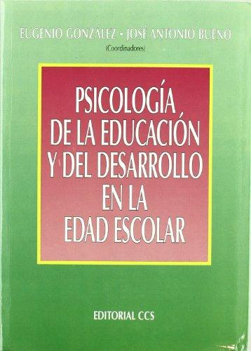 9788483167472: Psicologia de la Educacion y del Desarrollo en la Edad Escolar
