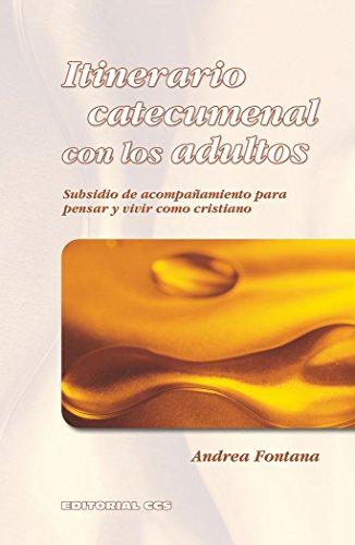 9788483167502: Itinerario Catecumenal Con Los Adultos - 1ª Edición (Adultos en formación)