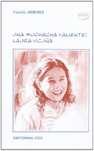 9788483167618: Una muchacha valiente: Laura Vicuña (Biografías salesianas)