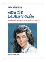 9788483167625: Vida de Laura Vicuña : una adolescente de trece años en los altares: Una adolescentes de trece años en los altares: 9
