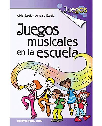 Juegos musicales en la escuela (Spanish Edition): Vv.Aa.