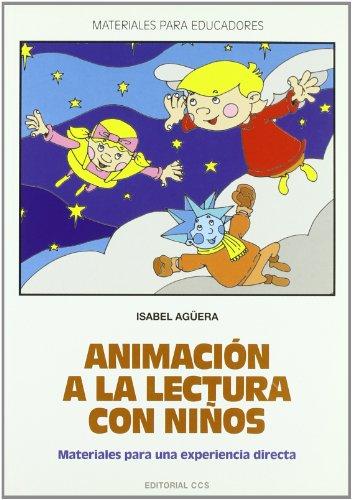 9788483169391: Animación a la lectura con niños : materiales para una experiencia directa