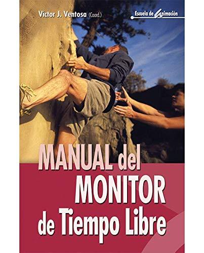 9788483169827: Manual del monitor de tiempo libre