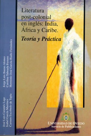 9788483170137: Literatura post-colonial en ingles: India, Africa y Caribe : teoria y practica (Spanish Edition)