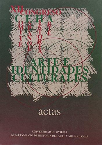 9788483170830: Arte e identidades culturales. Actas del XII Congreso Nacional del Comité Español de Historia del Arte