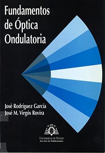 9788483171172: Fundamentos de óptica ondulatoria